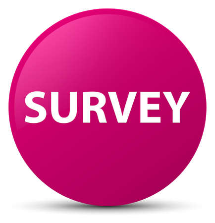 Survey isolated on pink round button abstract illustration