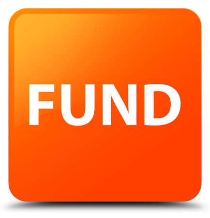 Fund isolated on orange square button abstract illustration Stock Photo
