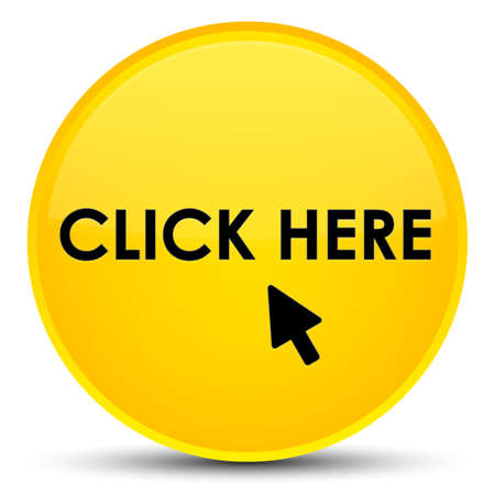 Click here isolated on special yellow round button abstract illustration Stock Photo