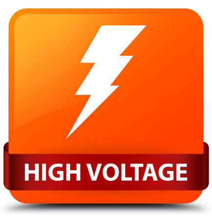 high voltage: High voltage (electricity icon) isolated on orange square button with red ribbon in middle abstract illustration