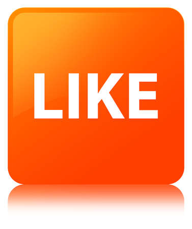 Like isolated on orange square button reflected abstract illustration