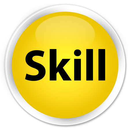 Skill isolated on premium yellow round button abstract illustration