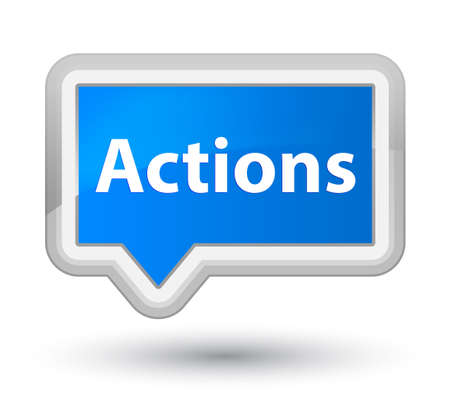 Actions isolated on prime cyan blue banner button abstract illustration