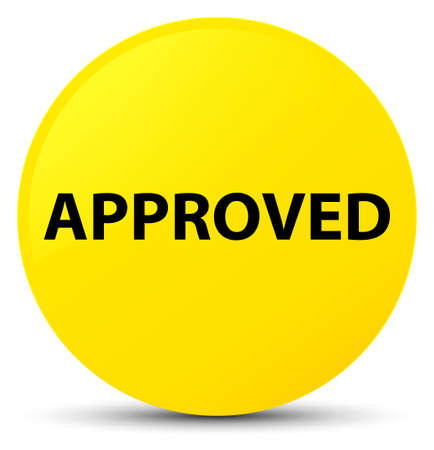 Approved isolated on yellow round button abstract illustration