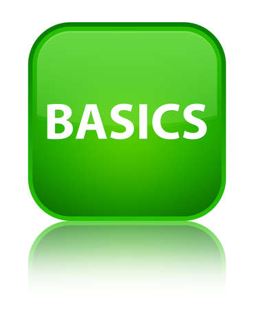 Basics isolated on special green square button reflected abstract illustration