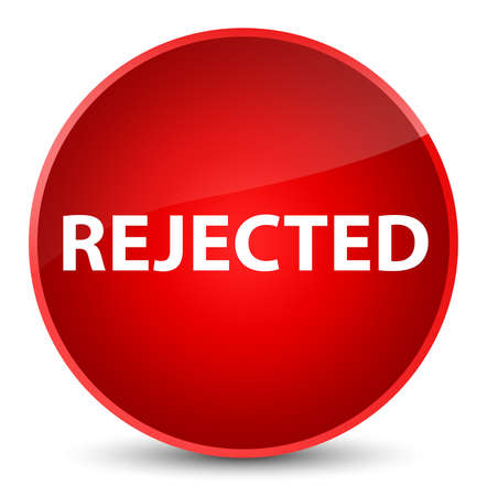Rejected isolated on elegant red round button abstract illustration