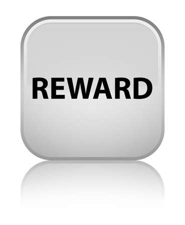 Reward isolated on special white square button reflected abstract illustration