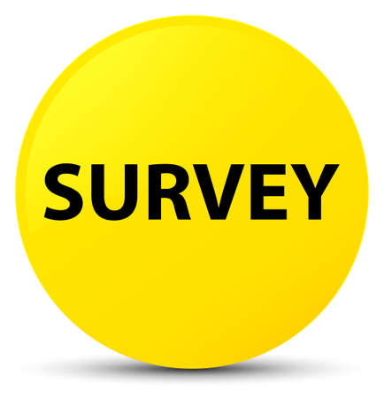 Survey isolated on yellow round button abstract illustration