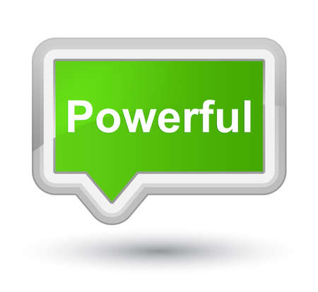 Powerful isolated on prime soft green banner button abstract illustration