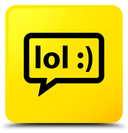 laugh out loud: LOL bubble icon isolated on yellow square button abstract illustration