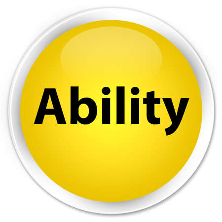 Ability isolated on premium yellow round button abstract illustration Stock Photo