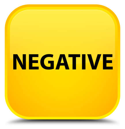 Negative isolated on special yellow square button abstract illustration