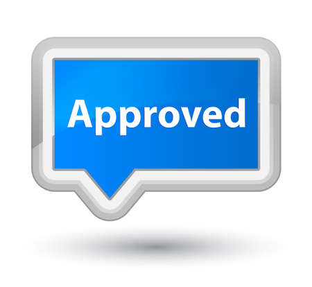 Approved isolated on prime cyan blue banner button abstract illustration