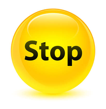 Stop isolated on glassy yellow round button abstract illustration