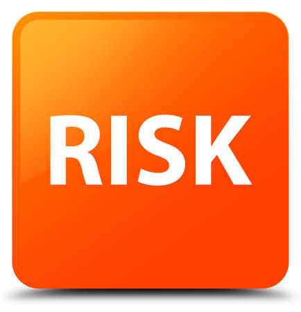 Risk isolated on orange square button abstract illustration