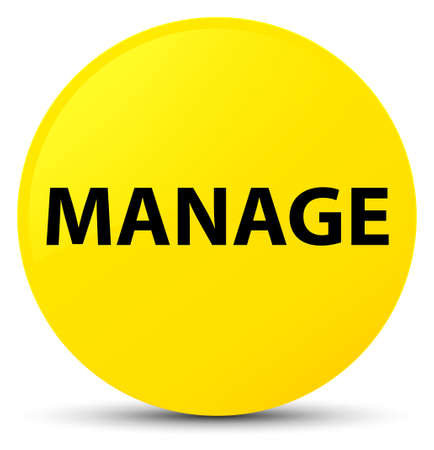 Manage isolated on yellow round button abstract illustration