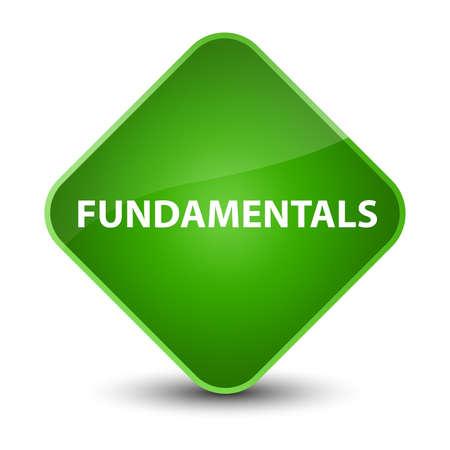 Fundamentals isolated on elegant green diamond button abstract illustration