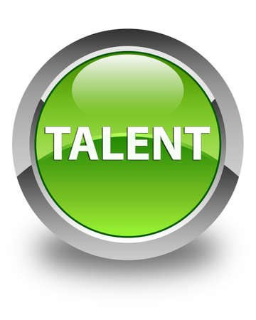 Talent isolated on glossy green round button abstract illustration