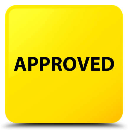 Approved isolated on yellow square button abstract illustration