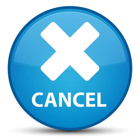 Cancel isolated on special cyan blue round button abstract illustration