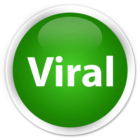 Viral isolated on premium green round button abstract illustration