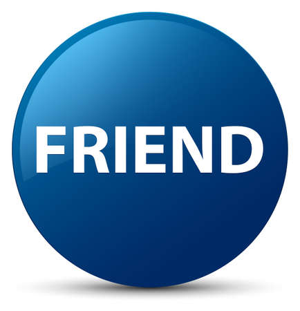 Friend isolated on blue round button abstract illustration