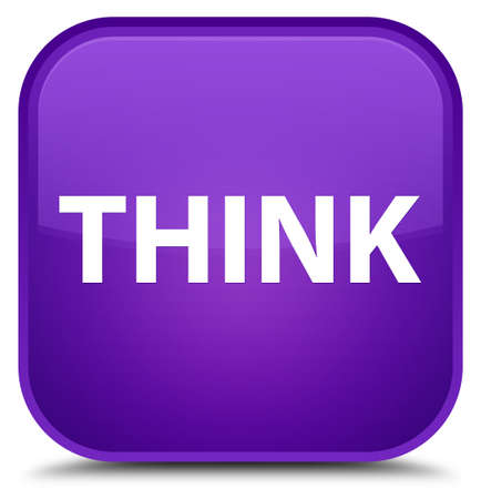 Think isolated on special purple square button abstract illustration