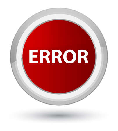 Error isolated on prime red round button abstract illustration