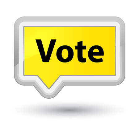 Vote isolated on prime yellow banner button abstract illustration
