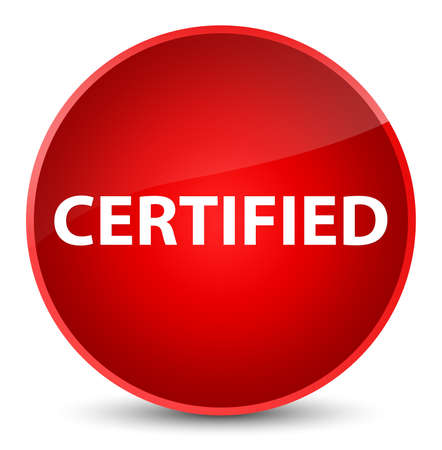 Certified isolated on elegant red round button abstract illustration