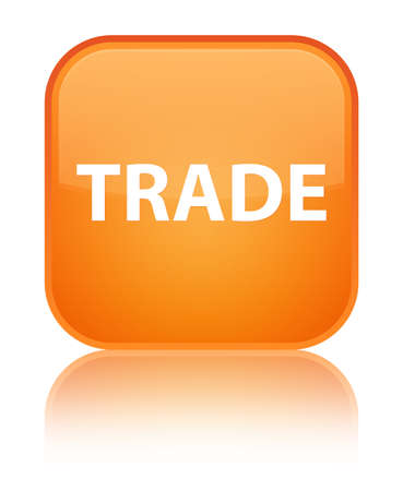 Trade isolated on special orange square button reflected abstract illustration Stock Photo