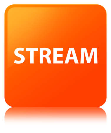 Stream isolated on orange square button reflected abstract illustration Stock Photo