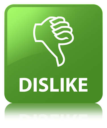 Dislike isolated on soft green square button reflected abstract illustration