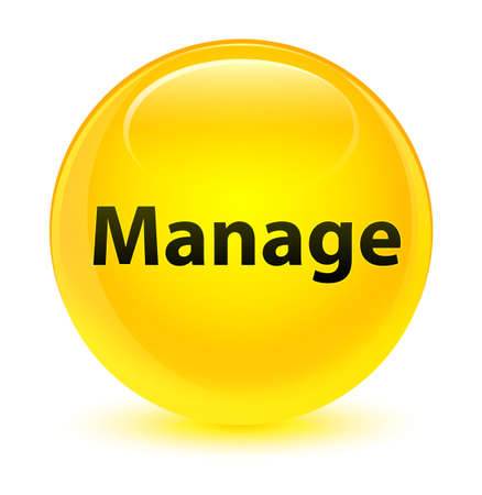 command: Manage isolated on glassy yellow round button abstract illustration Stock Photo