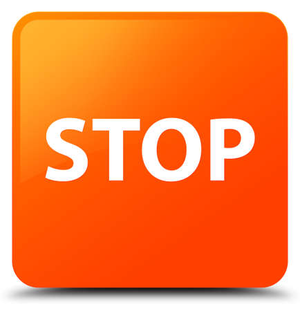 Stop isolated on orange square button abstract illustration