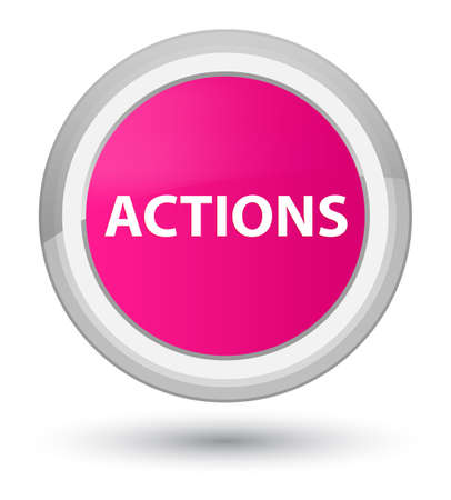 Actions isolated on prime pink round button abstract illustration