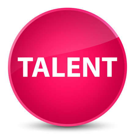 Talent isolated on elegant pink round button abstract illustration