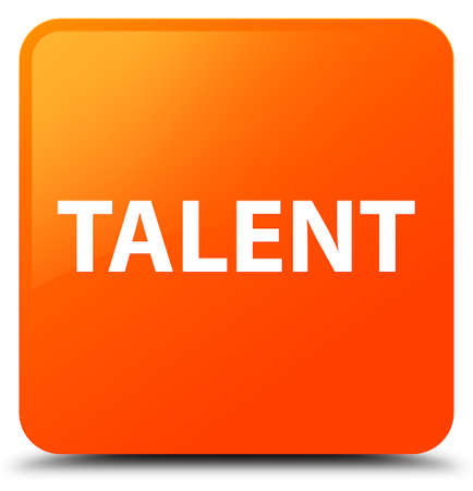 Talent isolated on orange square button abstract illustration