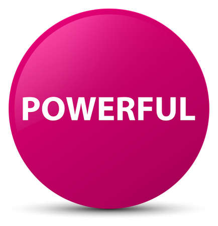 Powerful isolated on pink round button abstract illustration
