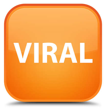Viral isolated on special orange square button abstract illustration