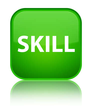 Skill isolated on special green square button reflected abstract illustration