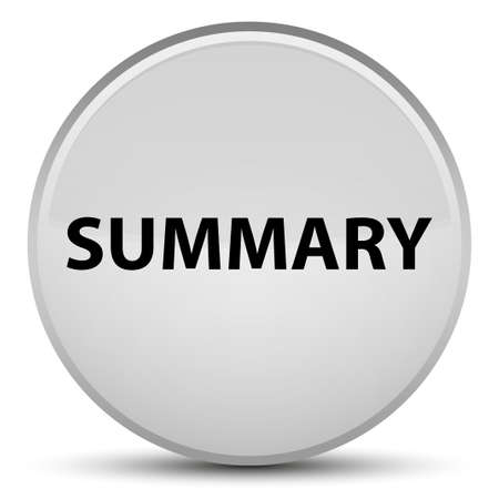 Summary isolated on special white round button abstract illustration
