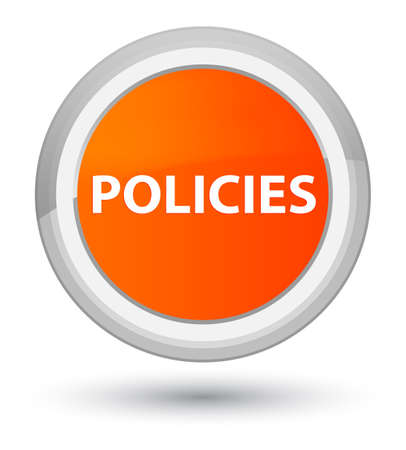 Policies isolated on prime orange round button abstract illustration