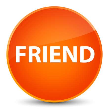 Friend isolated on elegant orange round button abstract illustration