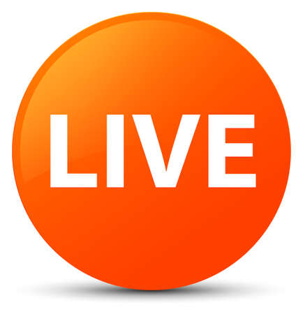 Live isolated on orange round button abstract illustration