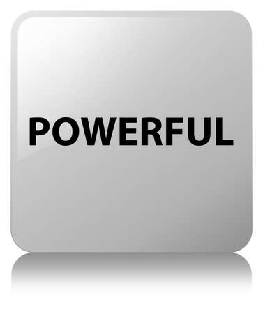 Powerful isolated on white square button reflected abstract illustration