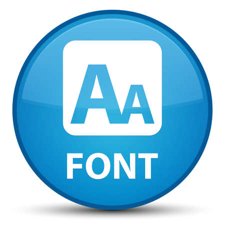Font isolated on special cyan blue round button abstract illustration