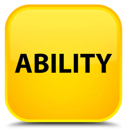 potential: Ability isolated on special yellow square button abstract illustration