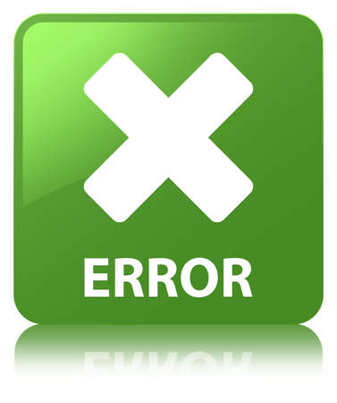 Error (cancel icon) isolated on soft green square button reflected abstract illustration