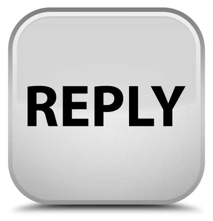 Reply isolated on special white square button abstract illustration Stock Photo